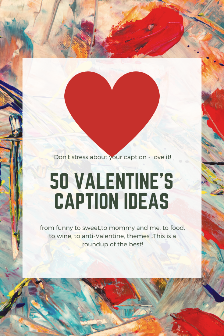 vday quotes, vday captions, valentine captions, best valentine captions, funny valentine captions, food captions, love captions