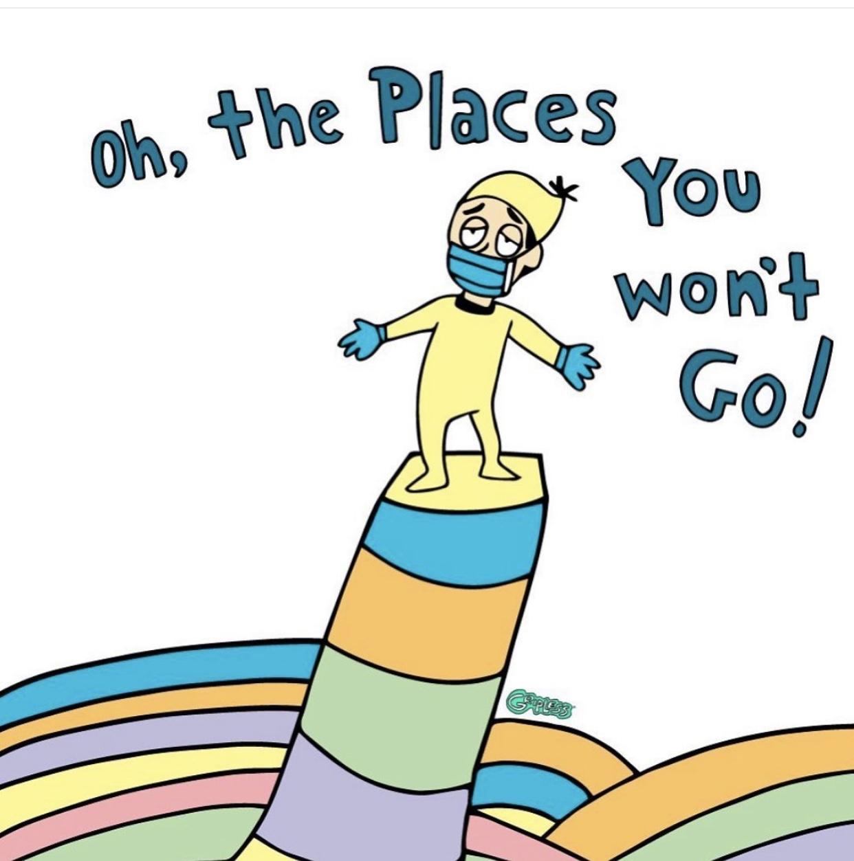 rainbow corona virus, dr seuss, oh the places you'll go, corona virus memes